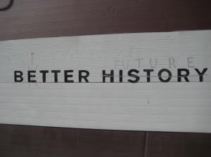 Better History, Bitter Future